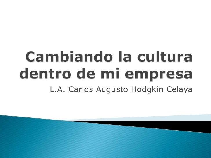 Cambio en la cultura  organizacional