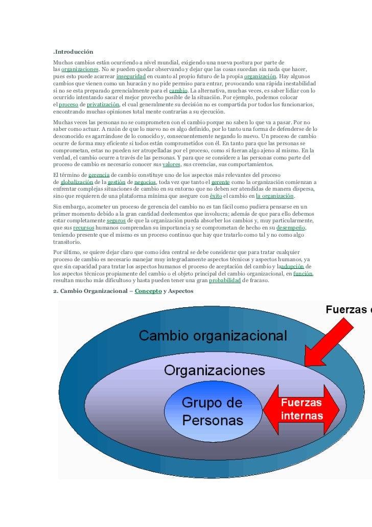 .IntroducciónMuchos cambios están ocurriendo a nivel mundial, exigiendo una nueva postura por parte delas organizaciones. ...