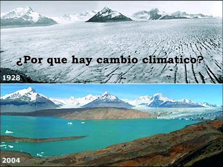 ¿Por que hay cambio climatico?