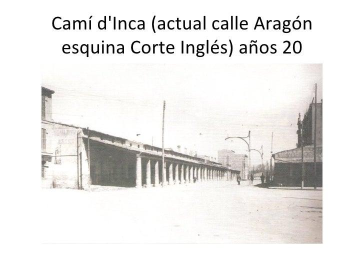 Camí d'Inca (actual calle Aragón esquina Corte Inglés) años 20