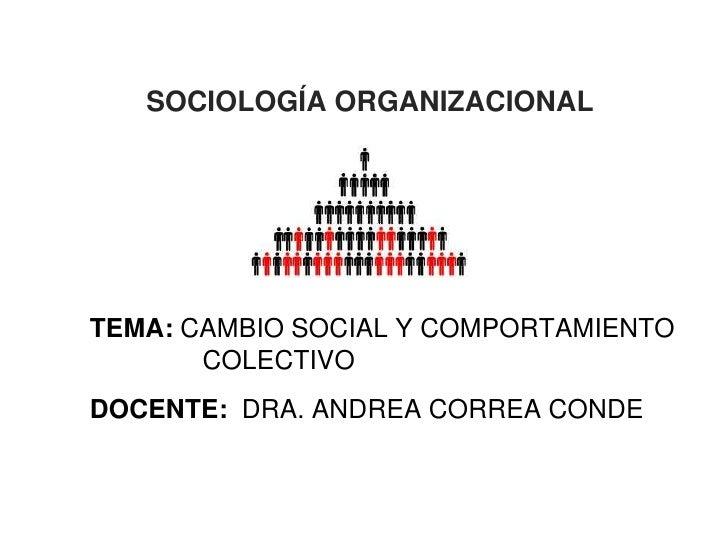 Cambio social y comportamiento colectivo