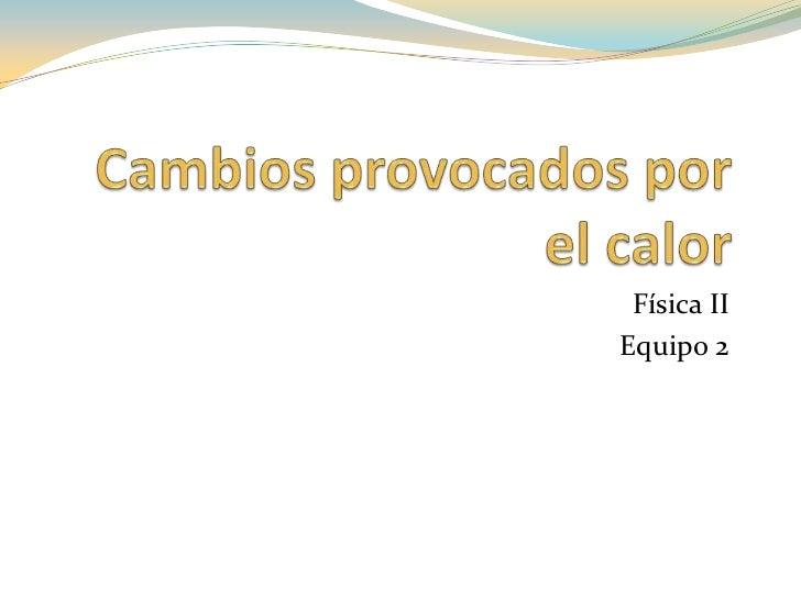 Física IIEquipo 2