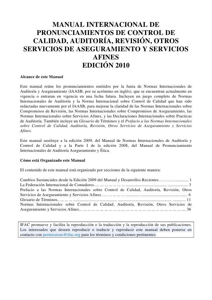 MANUAL INTERNACIONAL DE PRONUNCIAMIENTOS DE CONTROL DE CALIDAD, AUDITORÍA, REVISIÓN, OTROS SERVICIOS DE ASEGURAMIENTO Y SE...