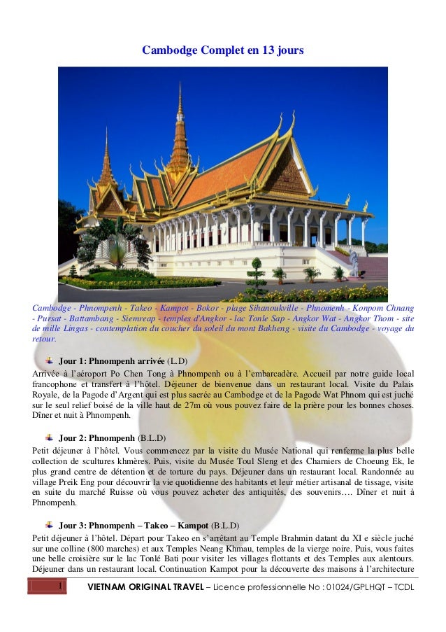 Cambodge Complet en 13 joursCambodge - Phnompenh - Takeo - Kampot - Bokor - plage Sihanoukville - Phnomenh - Konpom Chnang...