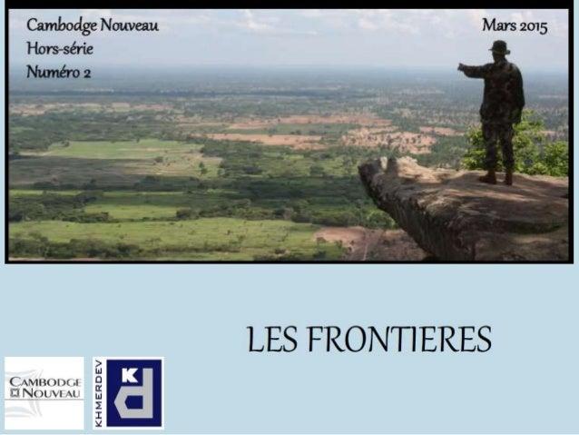 Sommaire Introduction I. Frontières avec la Thaïlande II. Frontières avec le Vietnam III. Frontières avec le Laos Auteurs ...