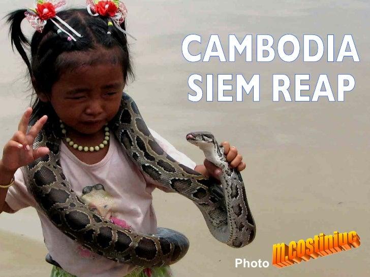 Cambodia, Siam Reap