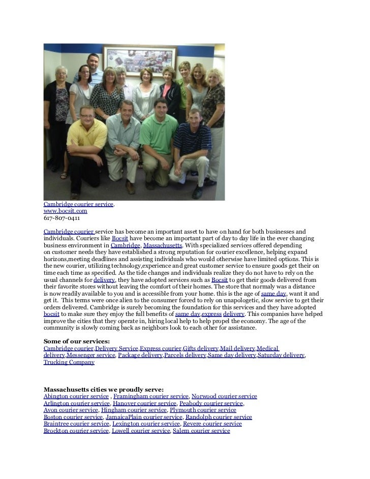 Cambridge courier service.www.bocsit.com617-807-0411Cambridge courier service has become an important asset to have on han...