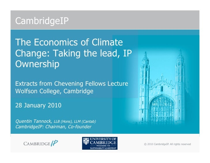 <p><strong>Slide 1: </strong>CambridgeIP  The Economics of Climate Change: Taking the lead, IP Ownership Extracts from Che...