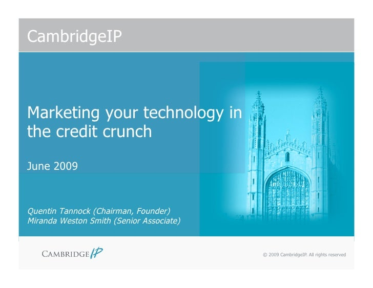 CambridgeIP: Marketing Your Technology in the Credit Crunch