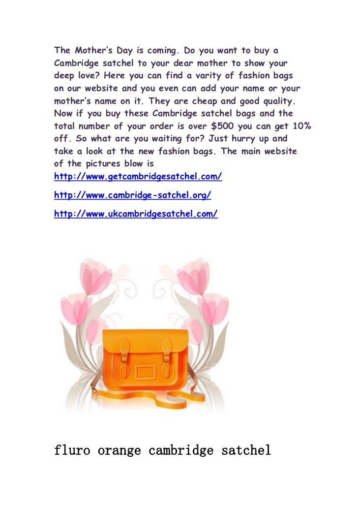 The Mother's Day is coming. Do you want to buy aCambridge satchel to your dear mother to show yourdeep love? Here you can ...