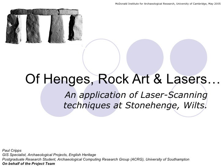 Of Henges, Rock Art & Lasers; An application of Laser-Scanning techniques at Stonehenge