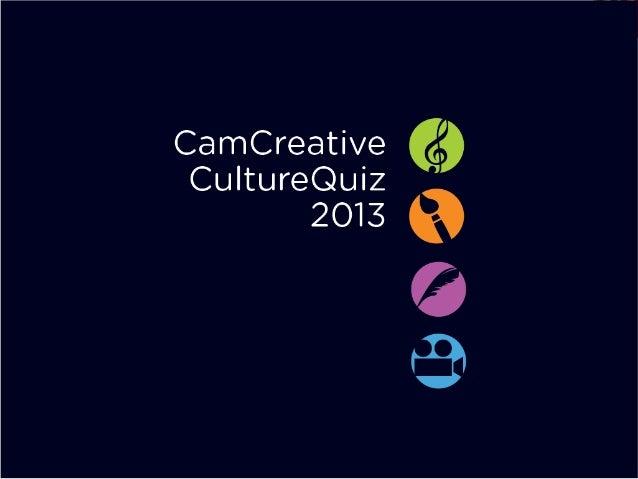 CamCreative Culture Quiz 2013