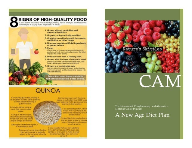 Contributors: The International Complementary and Alternative Medicine Center Presents: A New Age Diet Plan CAM