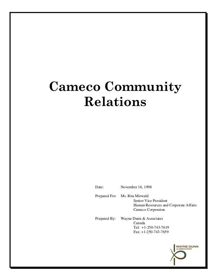 Cameco Community    Relations     Date:           November 16, 1998     Prepared For:   Ms. Rita Mirwald                  ...