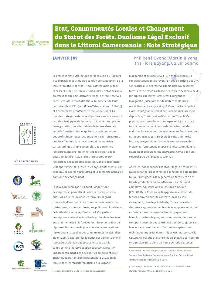 Etat, Communautés Locales et Changement                     du Statut des Forêts. Dualisme Légal Exclusif                 ...