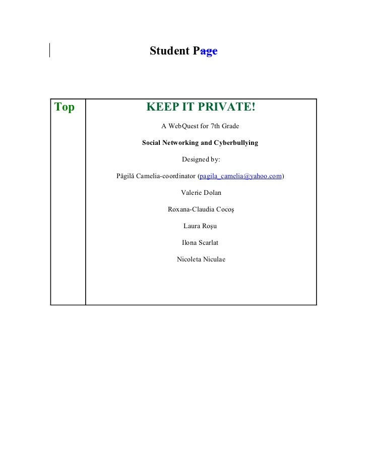 Student PageTop            KEEP IT PRIVATE!                    A WebQuest for 7th Grade              Social Networking and...
