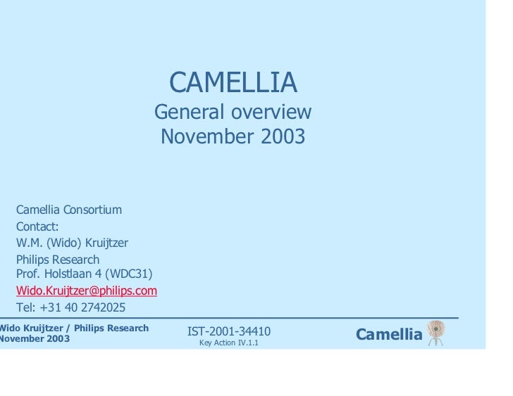 CAMELLIA                                     General overview                                     November 2003       Came...
