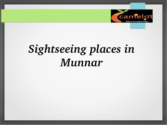 Sightseeing places in  Munnar
