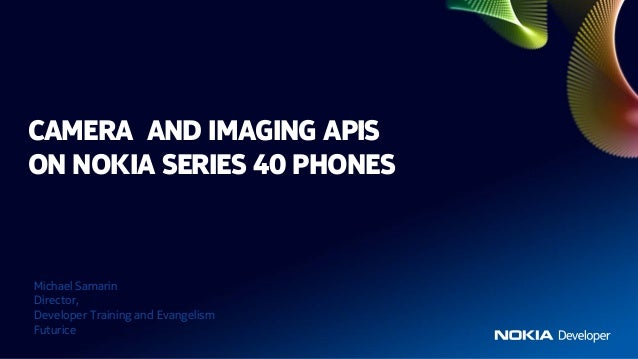 Camera and imaging APIs on Series 40