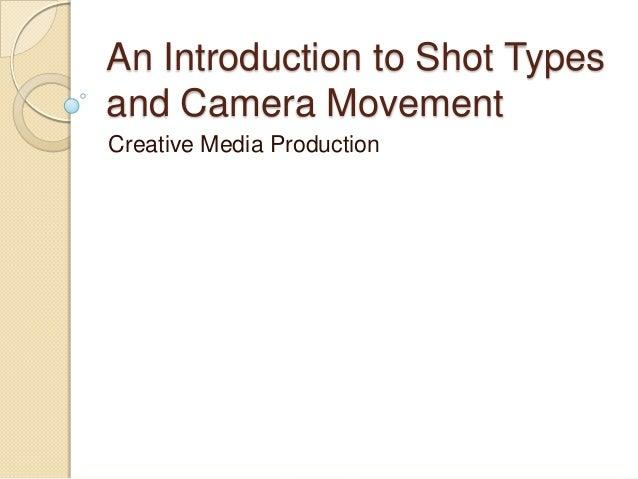 Camera shots and types