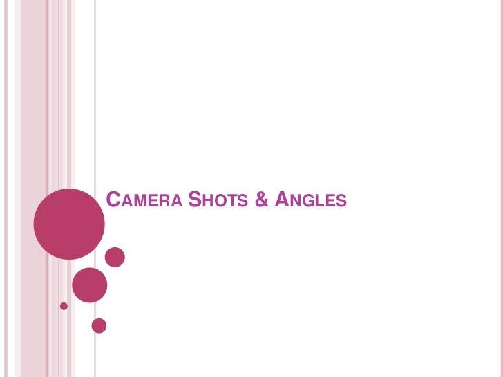 Camerashotsangles 101123132109-phpapp02