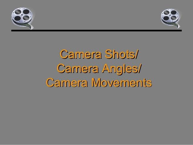 Camera shots & angles