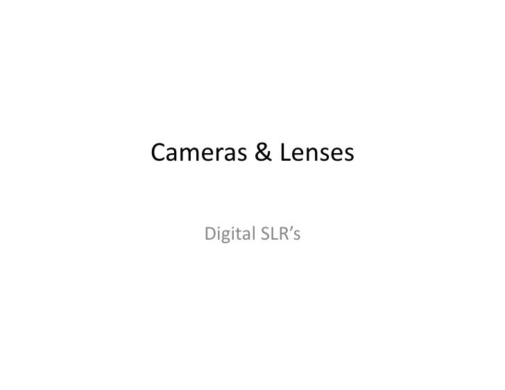 Cameras	   &	   Lenses	           Digital	   SLR's