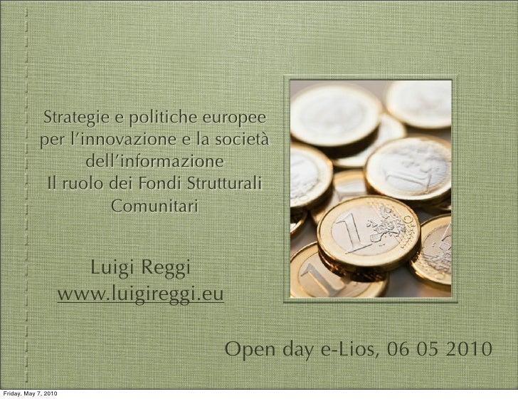Strategie e politiche europee per la società dell'informazione - la digital agenda 2010-2020 e i fondi strutturali comunitari