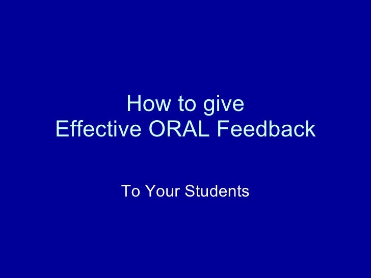 How to give Effective ORAL Feedback To Your Students