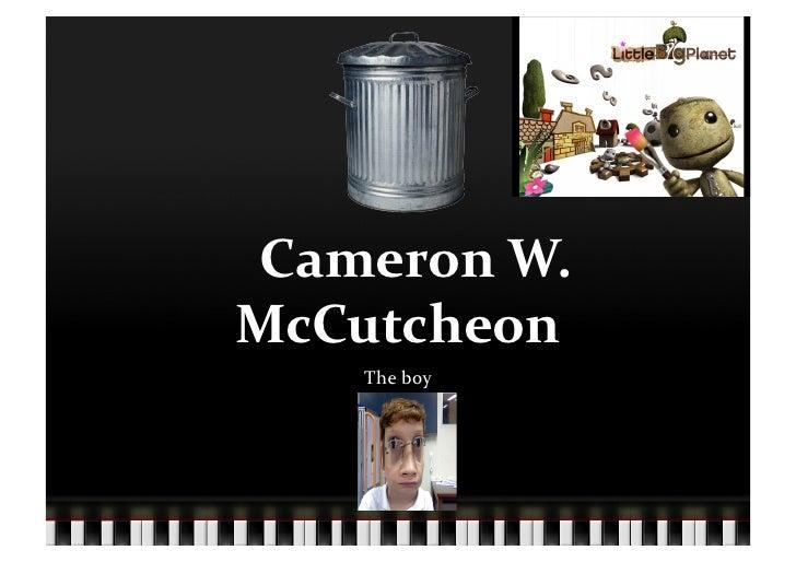 Cameron  W.   McCutcheon          The  boy