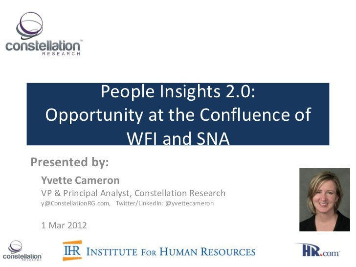 People Insights 2.0:  Opportunity at the Confluence of           WFI and SNAPresented by: Yvette Cameron VP & Principal An...