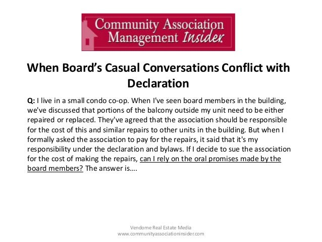 When Board's Casual Conversations Conflict with Declaration Vendome Real Estate Media www.communityassociationinsider.com ...