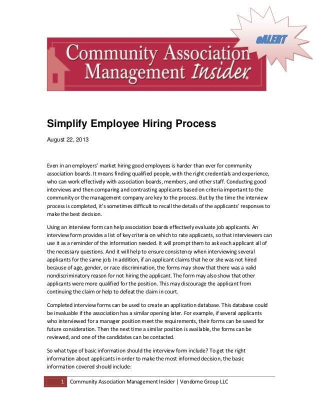 1 Community Association Management Insider | Vendome Group LLC Simplify Employee Hiring Process August 22, 2013 Even in an...