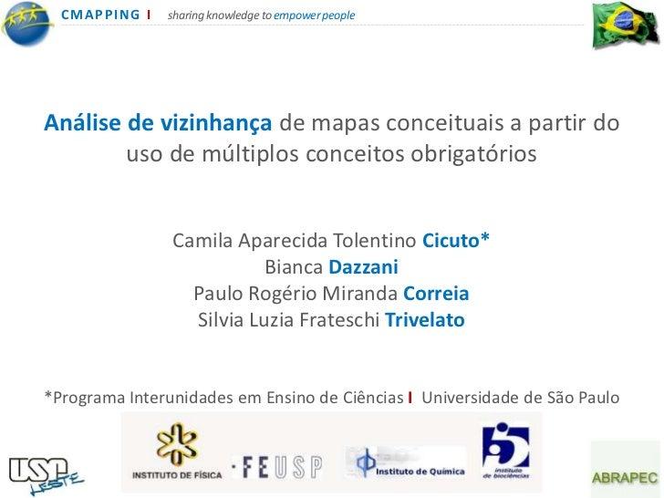 CMA PPING I   sharing knowledge to empower peopleAnálise de vizinhança de mapas conceituais a partir do        uso de múlt...