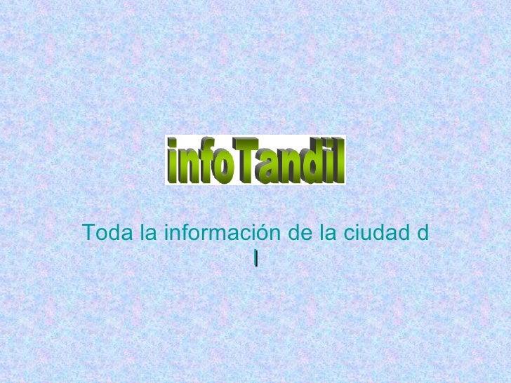 Toda la información de la ciudad de Tandi l