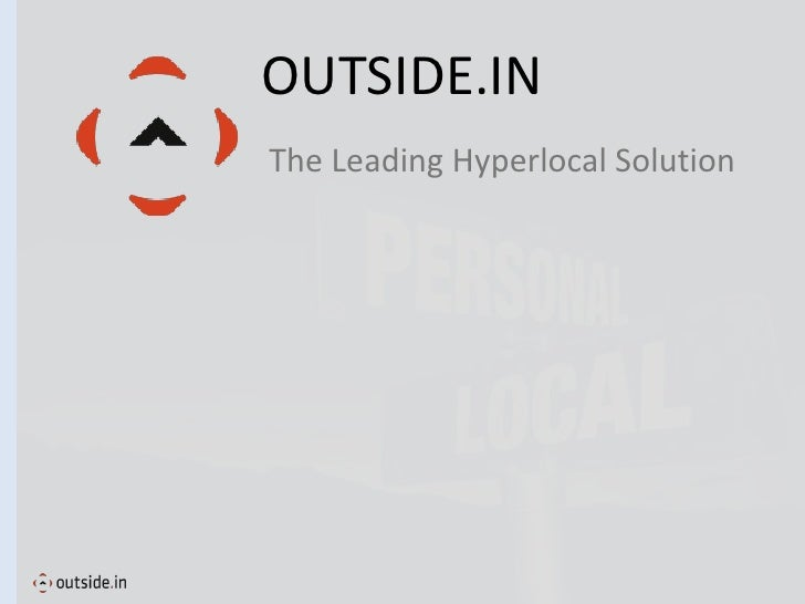 OUTSIDE.IN The Leading Hyperlocal Solution