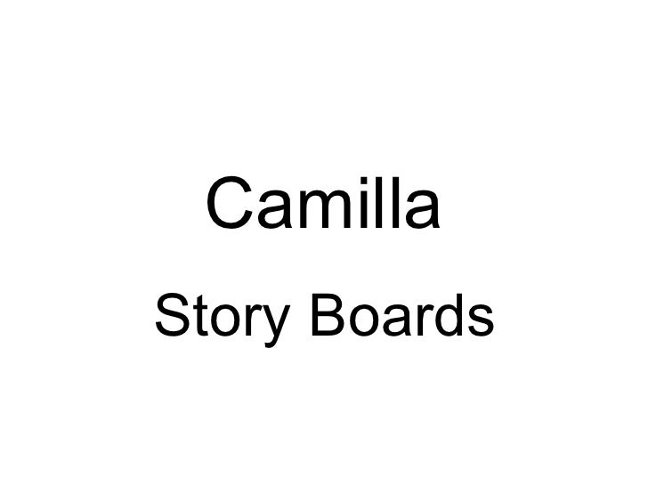 Camilla Story Boards