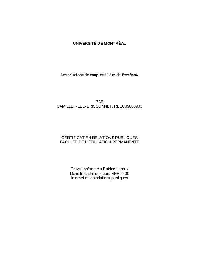 UNIVERSITÉ DE MONTRÉAL Les relations de couples à l'ère de Facebook                 PARCAMILLE REED-BRISSONNET, REEC096089...