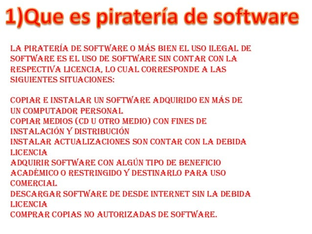 La piratería de software o más bien el uso ilegal de software es el uso de software sin contar con la respectiva licencia,...