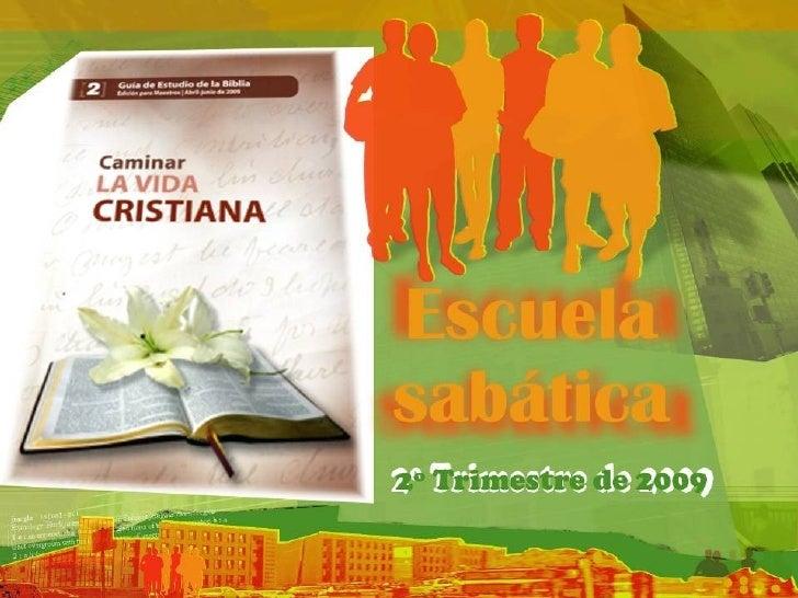 Caminar La Vida Cristiana Resumen