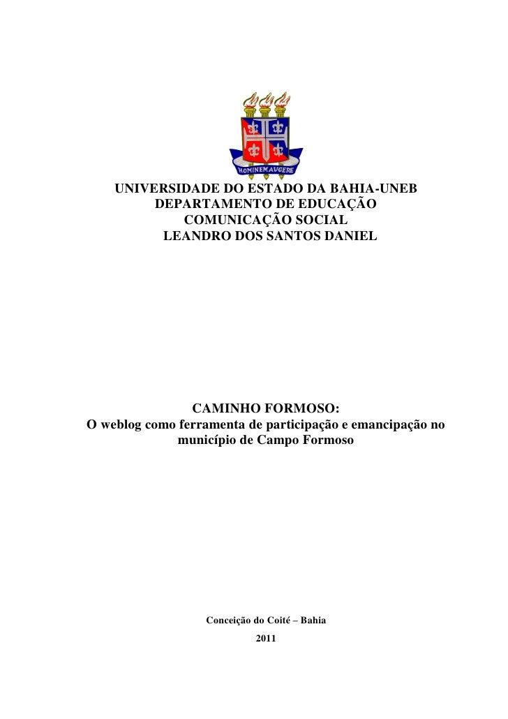 UNIVERSIDADE DO ESTADO DA BAHIA-UNEB         DEPARTAMENTO DE EDUCAÇÃO            COMUNICAÇÃO SOCIAL          LEANDRO DOS S...