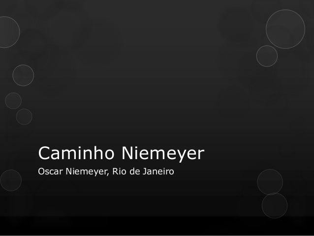Caminho Niemeyer Oscar Niemeyer, Rio de Janeiro
