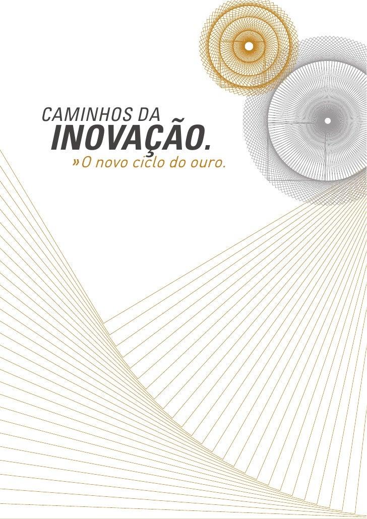 CAMINHOS DA INOVAÇÃO.                   1
