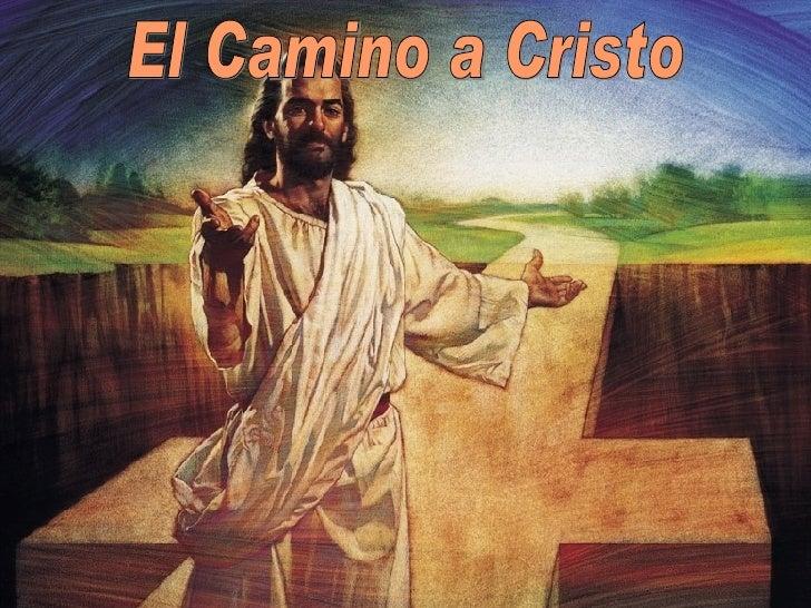 El Camino a Cristo