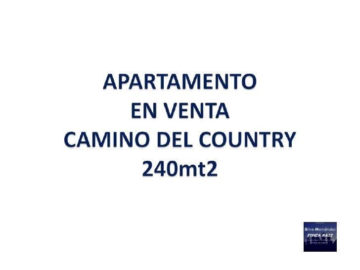 DESCRIPCION PROPIEDAD                                      APARTAMENTO– 240 M2                        EN VENTA            ...