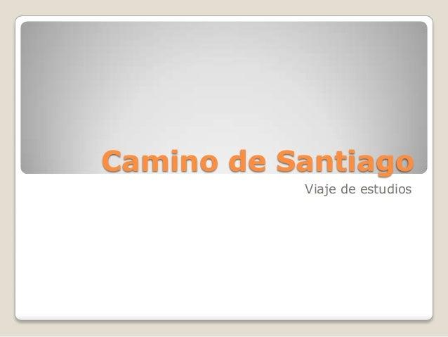 Camino de SantiagoViaje de estudios