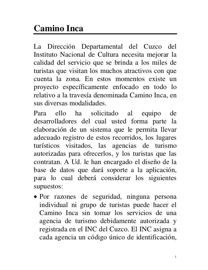 Camino IncaLa Dirección Departamental del Cuzco delInstituto Nacional de Cultura necesita mejorar lacalidad del servicio q...