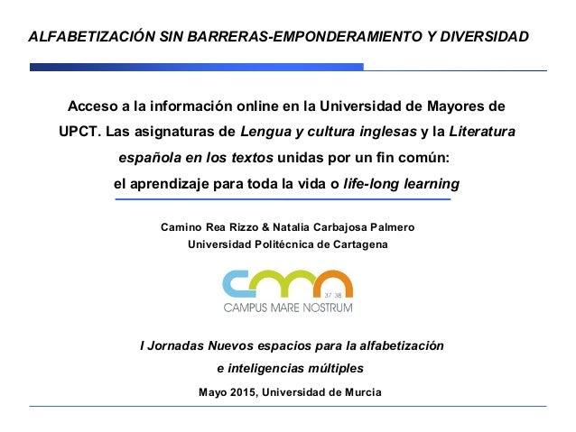 Acceso a la información online en la Universidad de Mayores de UPCT. Las asignaturas de Lengua y cultura inglesas y la Lit...