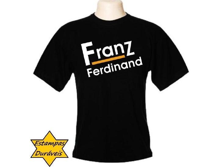 Camiseta franz ferdinand,       frases camiseta