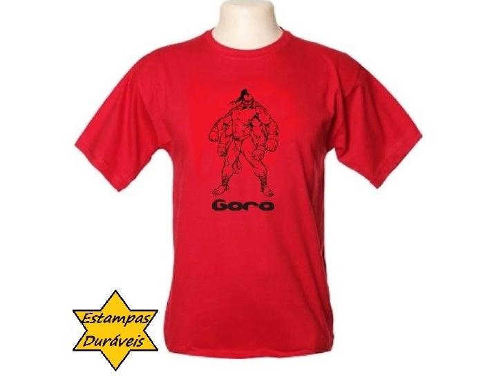 Camiseta goro,  frases camiseta